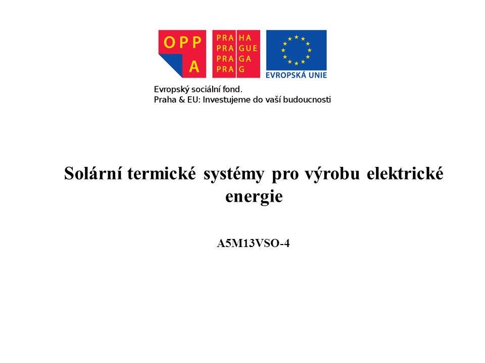 Solární termické systémy pro výrobu elektrické energie A5M13VSO-4