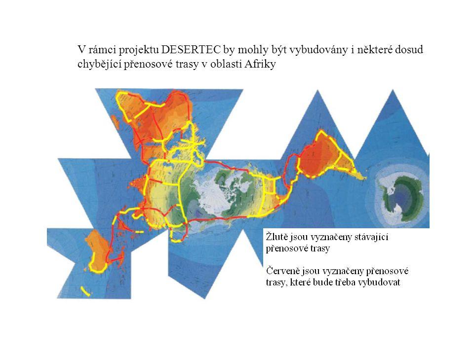 V rámci projektu DESERTEC by mohly být vybudovány i některé dosud chybějící přenosové trasy v oblasti Afriky