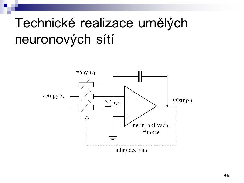 46 Technické realizace umělých neuronových sítí