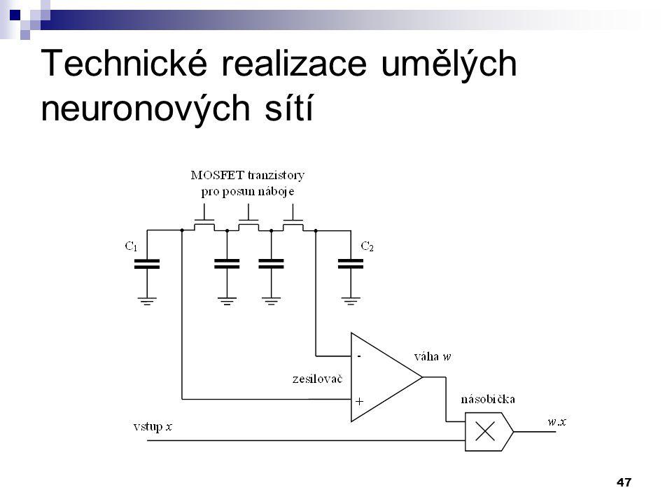 47 Technické realizace umělých neuronových sítí