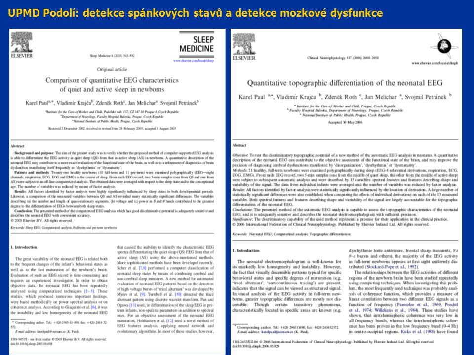UPMD Podolí: detekce spánkových stavů a detekce mozkové dysfunkce