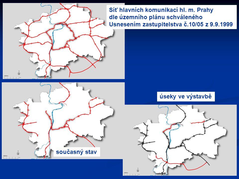Síť hlavních komunikací hl. m. Prahy dle územního plánu schváleného Usnesením zastupitelstva č.10/05 z 9.9.1999 současný stav úseky ve výstavbě