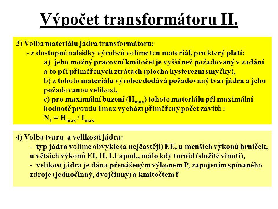 Výpočet transformátoru II.