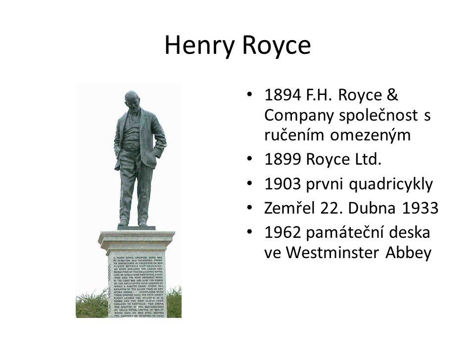 Henry Royce 1894 F.H. Royce & Company společnost s ručením omezeným 1899 Royce Ltd.