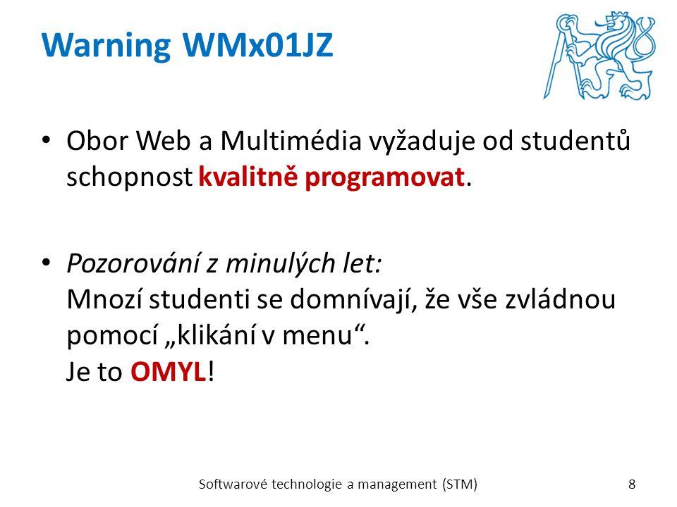 Obor Web a Multimédia vyžaduje od studentů schopnost kvalitně programovat. Pozorování z minulých let: Mnozí studenti se domnívají, že vše zvládnou pom