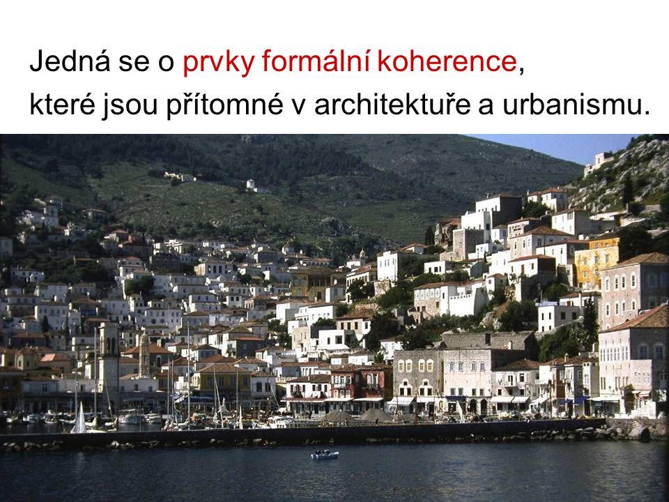Jedná se o prvky formální koherence, které jsou přítomné v architektuře a urbanismu.