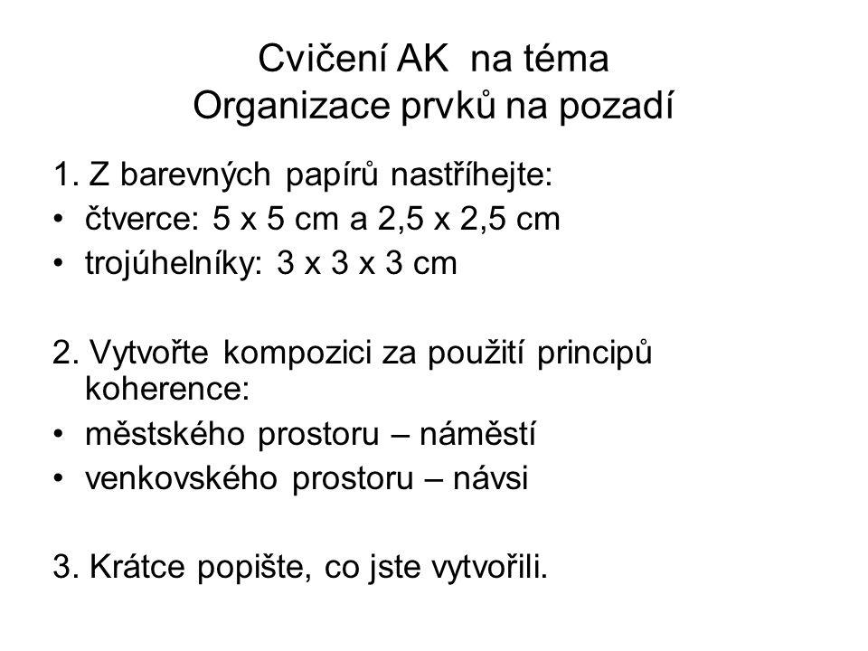 Cvičení AK na téma Organizace prvků na pozadí 1.