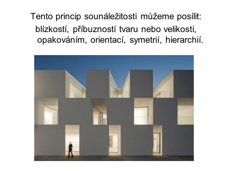 Tento princip sounáležitosti můžeme posílit: blízkostí, příbuzností tvaru nebo velikosti, opakováním, orientací, symetrií, hierarchií.