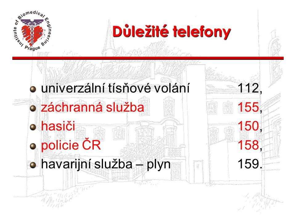 Důležité telefony univerzální tísňové volání112, záchranná služba155, hasiči150, policie ČR158, havarijní služba – plyn159.