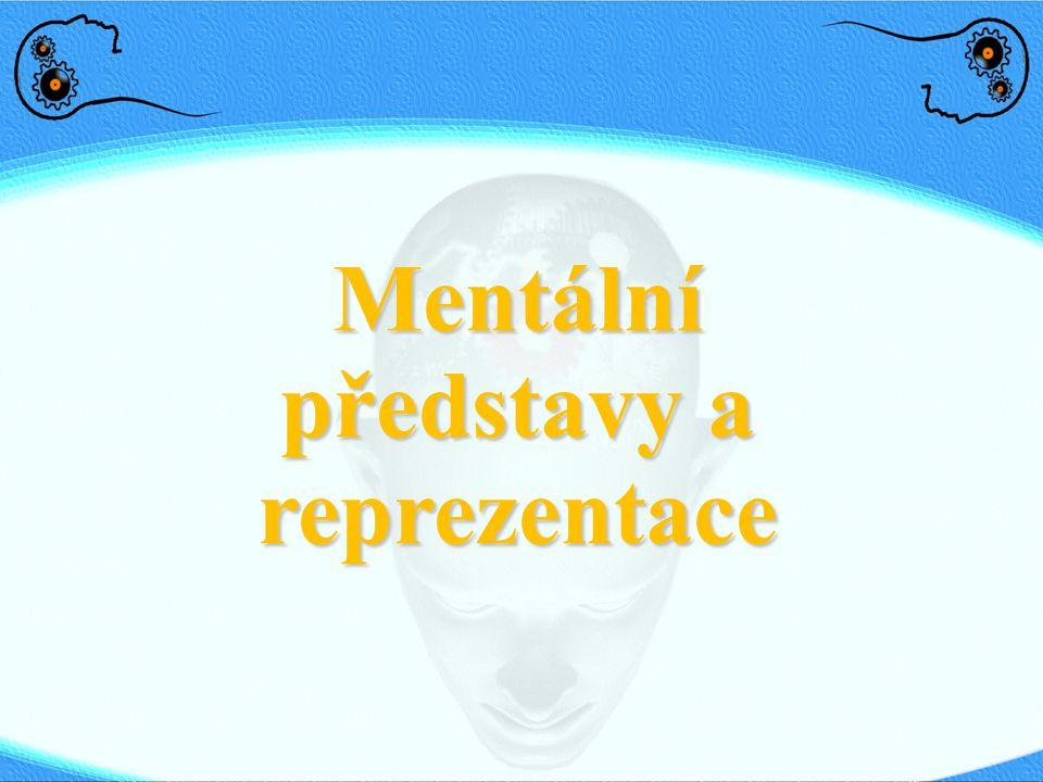 Mentální představy a reprezentace