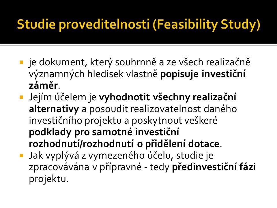  Strukturou informací se de facto neliší od studie proveditelnosti.