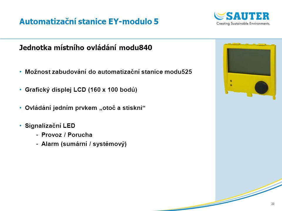"""20 Možnost zabudování do automatizační stanice modu525 Grafický displej LCD (160 x 100 bodů) Ovládání jedním prvkem """"otoč a stiskni"""" Signalizační LED"""