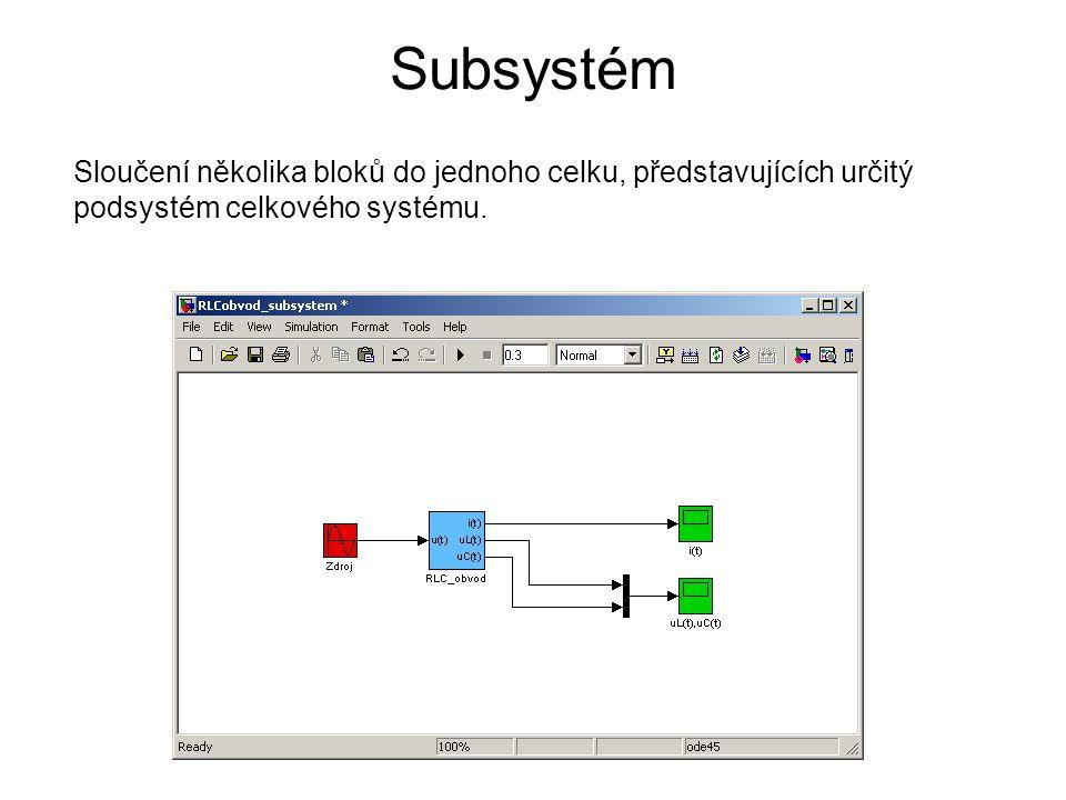 Subsystém Sloučení několika bloků do jednoho celku, představujících určitý podsystém celkového systému.