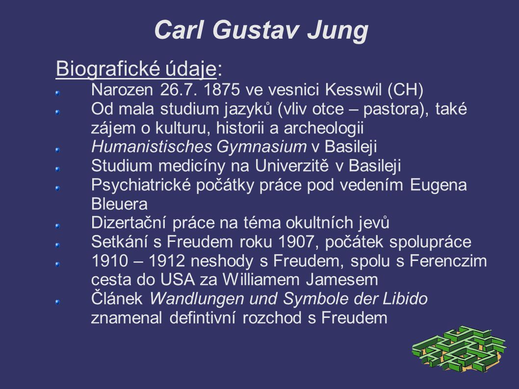 Biografické údaje: - 1903 svatba s Emmou Rauschenbach, pět společných dětí - Jung měl kontroverzní intimní život, kolem roku 1911 si našel milenku – Antonii Wolffovou.