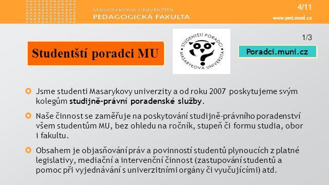 www.ped.muni.cz  Jsme studenti Masarykovy univerzity a od roku 2007 poskytujeme svým kolegům studijně-právní poradenské služby.  Naše činnost se zam