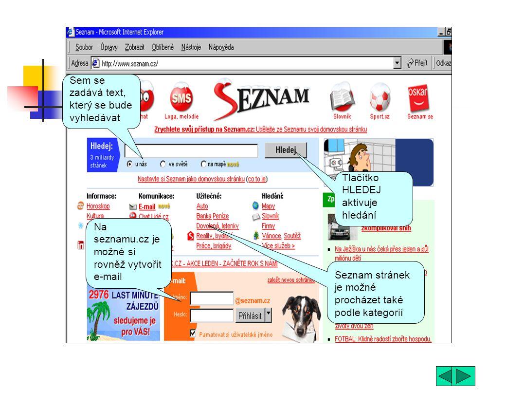 Co je to internetový vyhledávač aplikace na internetu, která dokáže podle klíčového slova najít internetovou stránku existuje celá řada vyhledávačů, k