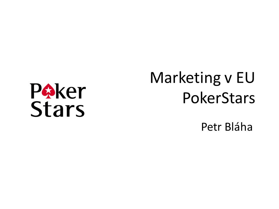 Marketing v EU PokerStars Petr Bláha