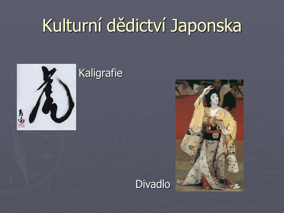 Kulturní dědictví Japonska KaligrafieDivadlo