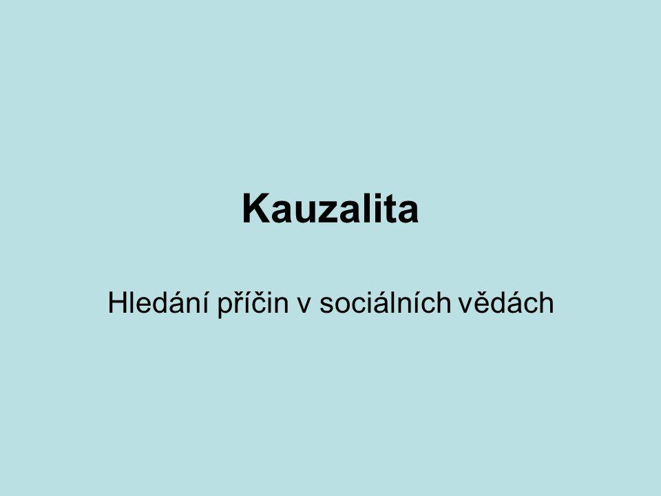 DKV část 24 Sociální vědy Příčina → následek ?