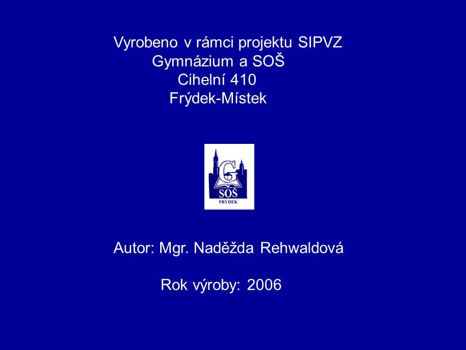 Literatura a použité materiály: O.Lepil – Z. Kupka: Fyzika pro gymnázia – Optika V.