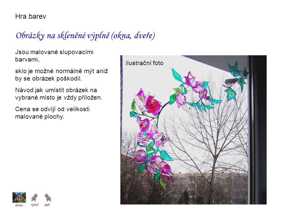 Hra barev ilustrační foto Obrázky na skleněné výplně (okna, dveře) Jsou malované slupovacími barvami, sklo je možné normálně mýt aniž by se obrázek poškodil.