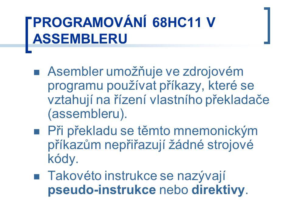 Asembler umožňuje ve zdrojovém programu používat příkazy, které se vztahují na řízení vlastního překladače (assembleru).