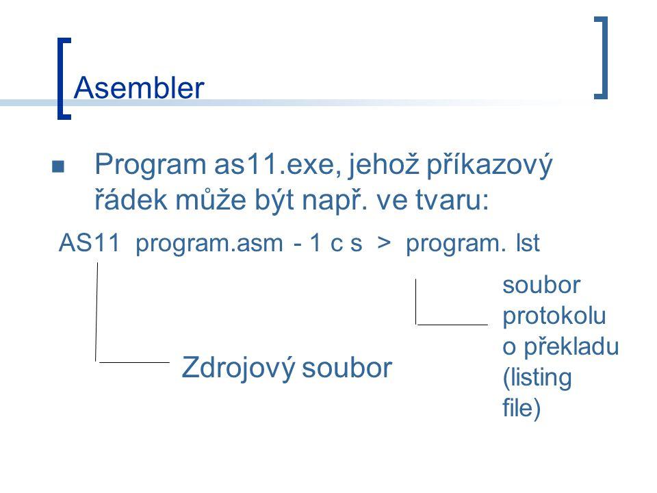 Asembler Program as11.exe, jehož příkazový řádek může být např.