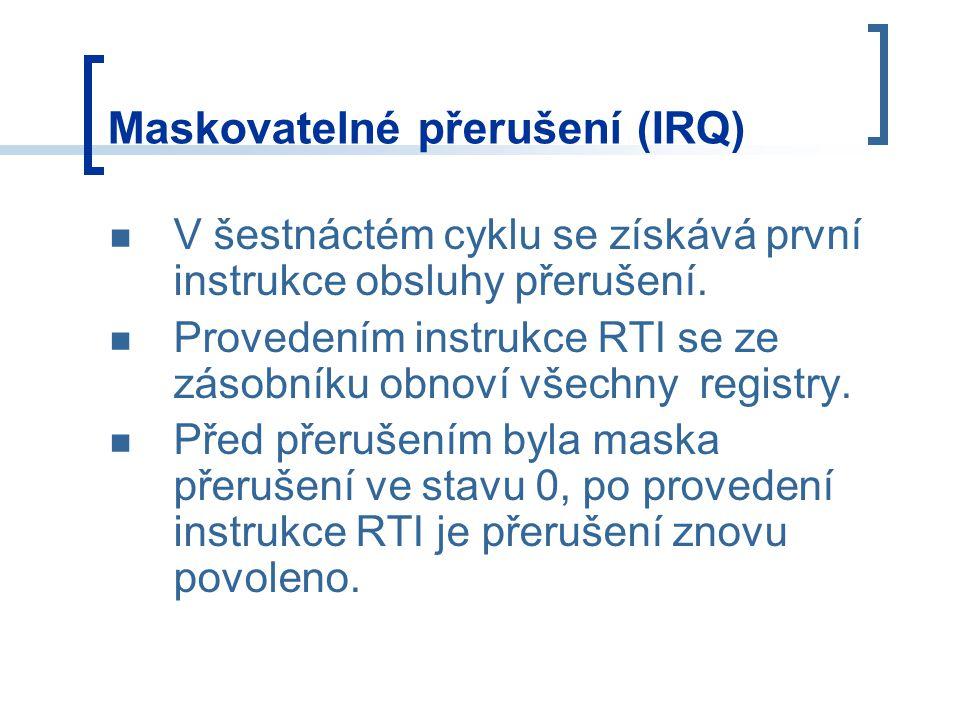 V šestnáctém cyklu se získává první instrukce obsluhy přerušení. Provedením instrukce RTI se ze zásobníku obnoví všechny registry. Před přerušením byl