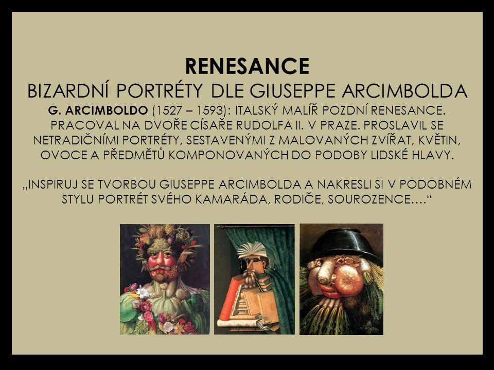 RENESANCE BIZARDNÍ PORTRÉTY DLE GIUSEPPE ARCIMBOLDA G.