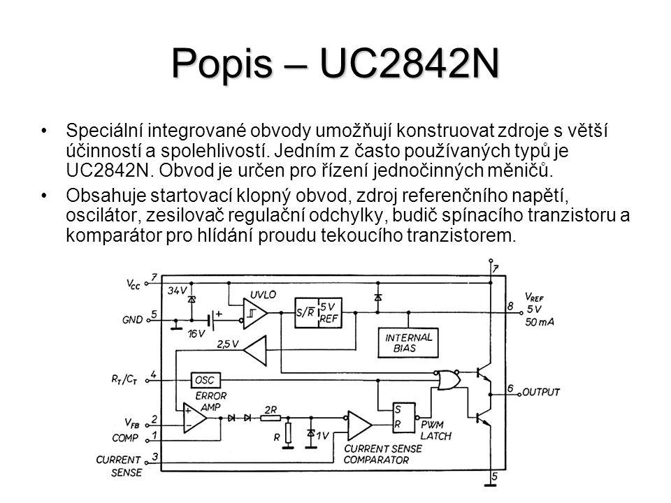 Popis – UC2842N Speciální integrované obvody umožňují konstruovat zdroje s větší účinností a spolehlivostí. Jedním z často používaných typů je UC2842N