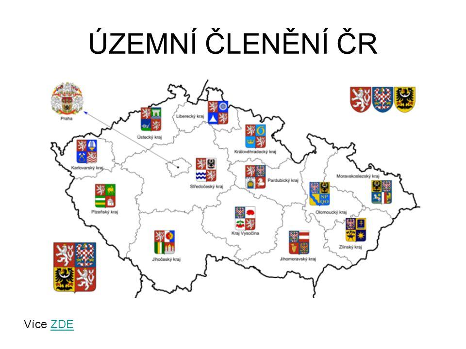 ÚZEMNÍ ČLENĚNÍ ČR Více ZDEZDE