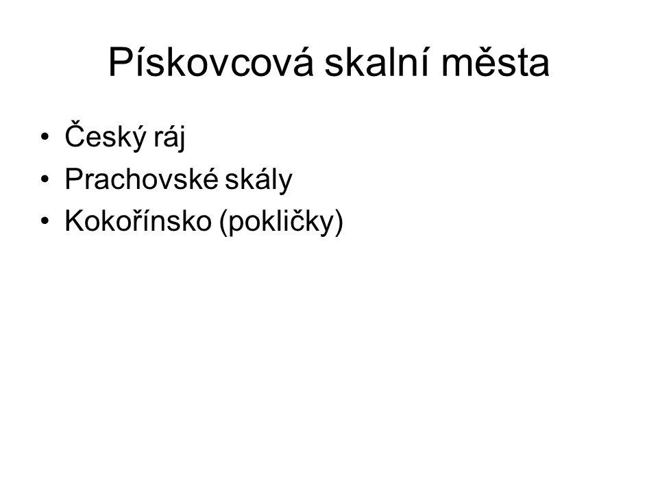 Pískovcová skalní města Český ráj Prachovské skály Kokořínsko (pokličky)