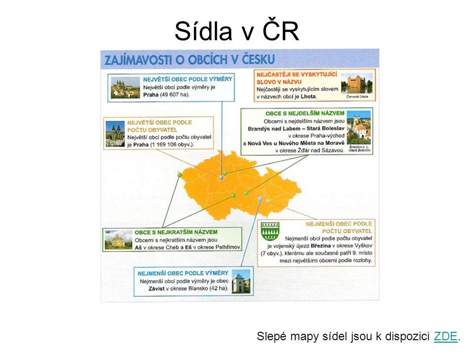 Sídla v ČR Slepé mapy sídel jsou k dispozici ZDE.ZDE