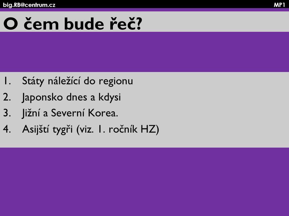 big.RB@centrum.cz MP1 KLDR Korejská lidově demokratická republika rozloha 122 762 km 2 počet ob: cca.