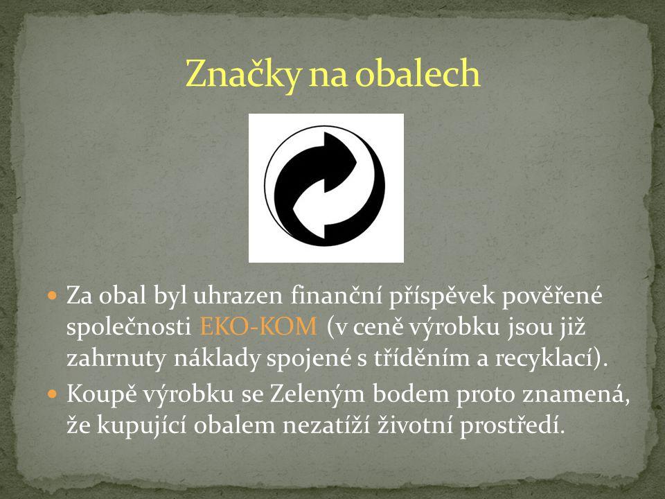 Za obal byl uhrazen finanční příspěvek pověřené společnosti EKO-KOM (v ceně výrobku jsou již zahrnuty náklady spojené s tříděním a recyklací).