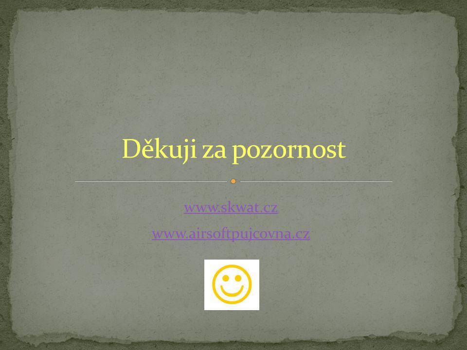 www.skwat.cz www.airsoftpujcovna.cz