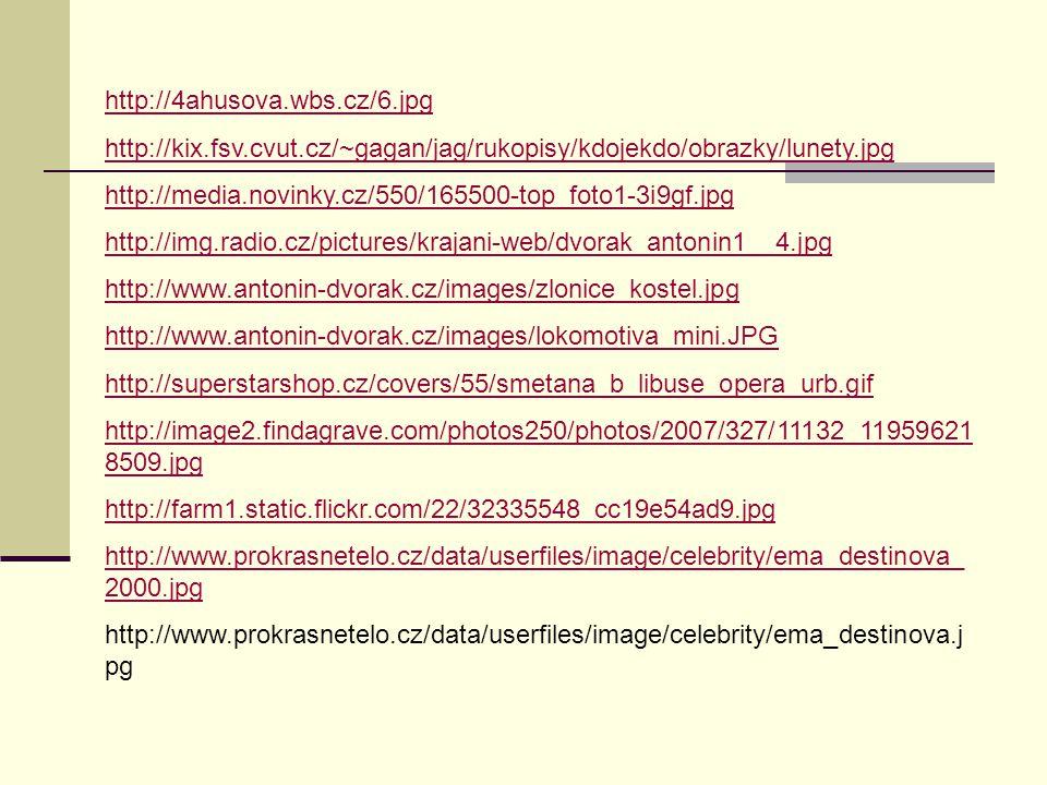 http://4ahusova.wbs.cz/6.jpg http://kix.fsv.cvut.cz/~gagan/jag/rukopisy/kdojekdo/obrazky/lunety.jpg http://media.novinky.cz/550/165500-top_foto1-3i9gf
