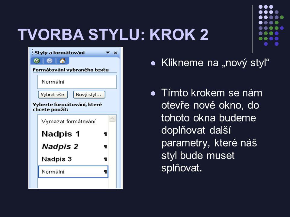Tvorba stylu pro nadpis článku Pro nadpis článku nadefinujte NOVÝ STYL, pro tento styl: Název stylu: B1, Parametry: Písmo: ARIAL, Velikost 14,tučné, kurzíva, všechna velká, Barva červená Aktivujte tento styl (tzn.