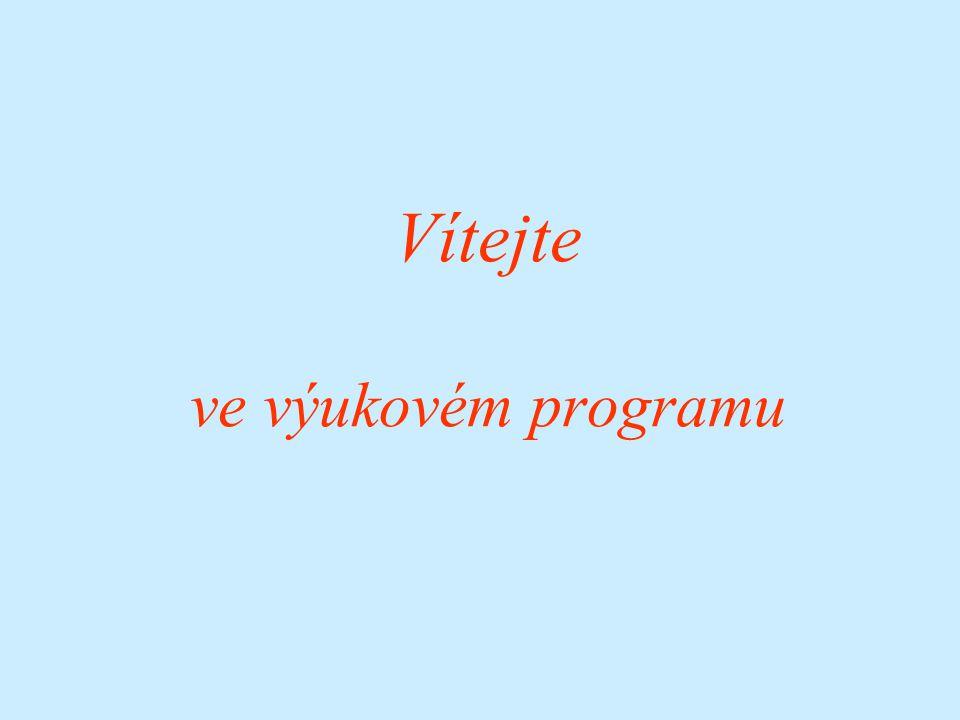 Vítejte ve výukovém programu