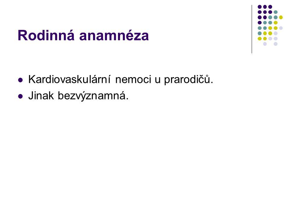 Osobní anamnéza I.Ze 2.