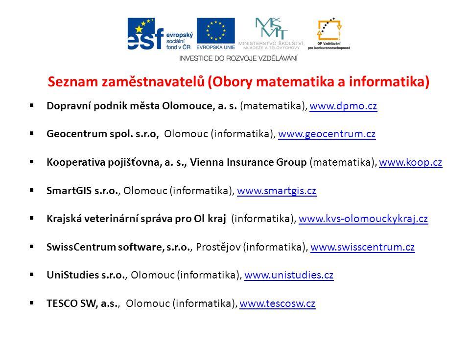 Seznam zaměstnavatelů (Obory matematika a informatika)  Dopravní podnik města Olomouce, a.