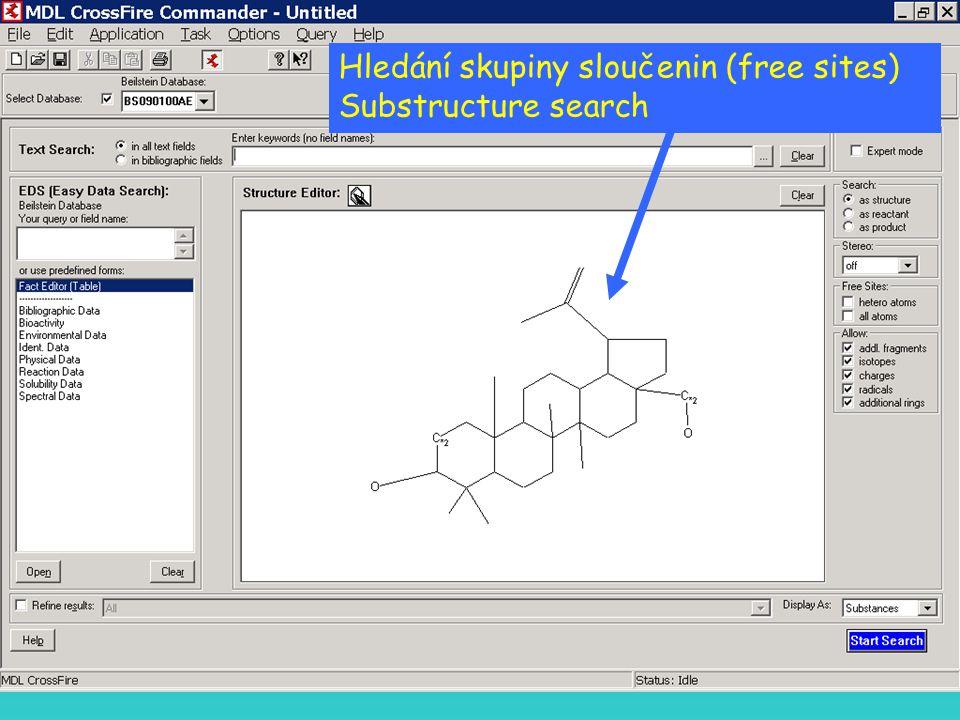 Hledání skupiny sloučenin (free sites) Substructure search