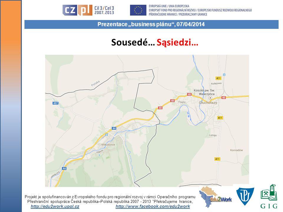 Sousedé… Sąsiedzi… Projekt je spolufinancován z Evropského fondu pro regionální rozvoj v rámci Operačního programu Přeshraniční spolupráce Česká repub