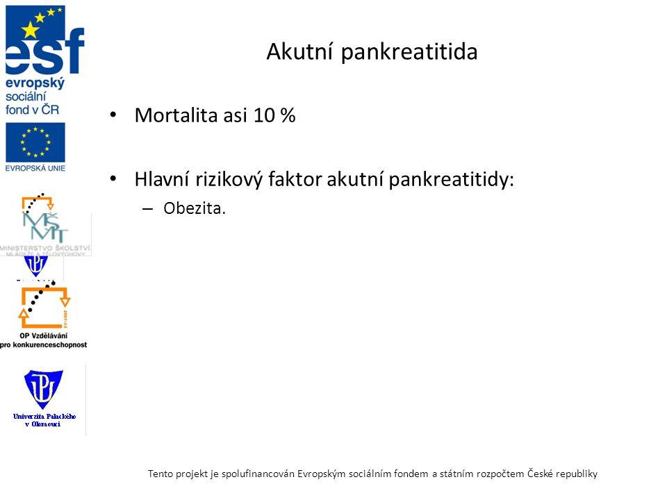Akutní pankreatitida Hlavní provokující faktory akutní pankreatitidy: – Alkohol; – Poruchy pasáže žluči, onemocnění žlučových cest (žlučové kameny, dysfunkční Oddiho svěrač, zánětlivá nebo jiná obstrukce ústí na Vaterově papile atd.).