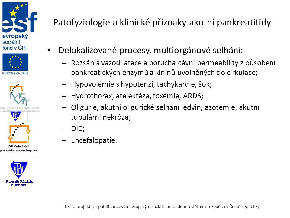 Průběh a zásady terapie akutní pankreatitidy Při správné péči se proces akutní pankreatitidy až na 10 – 15 % případů sám zastaví během 3 – 7 dnů.