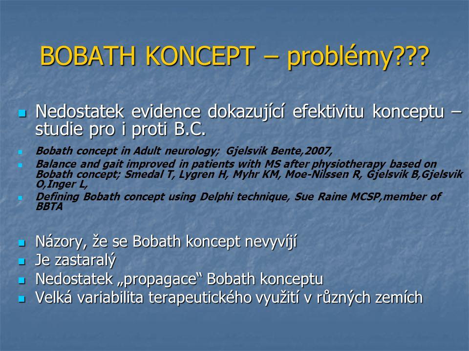 BOBATH KONCEPT – problémy??.