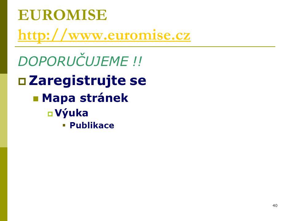 40 EUROMISE http://www.euromise.cz http://www.euromise.cz DOPORUČUJEME !.