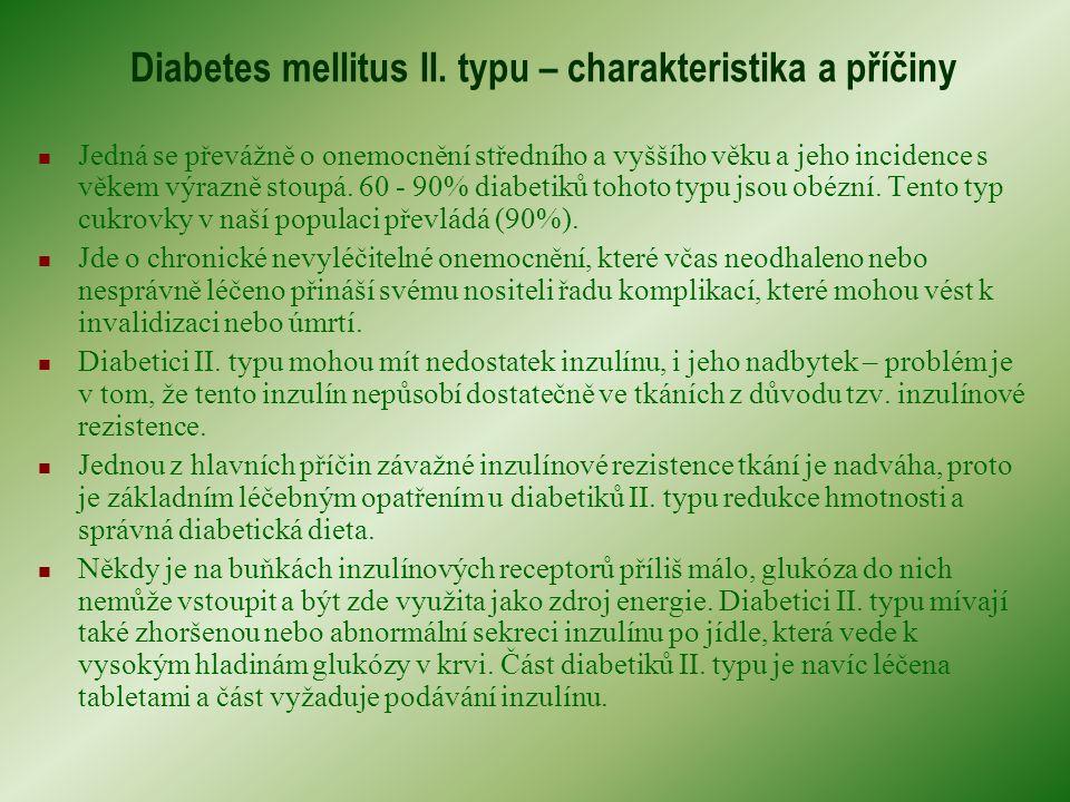 Diabetes mellitus II.