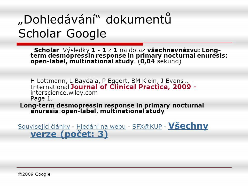 """""""Dohledávání"""" dokumentů Scholar Google Scholar Výsledky 1 - 1 z 1 na dotaz všechnavnázvu: Long- term desmopressin response in primary nocturnal enures"""