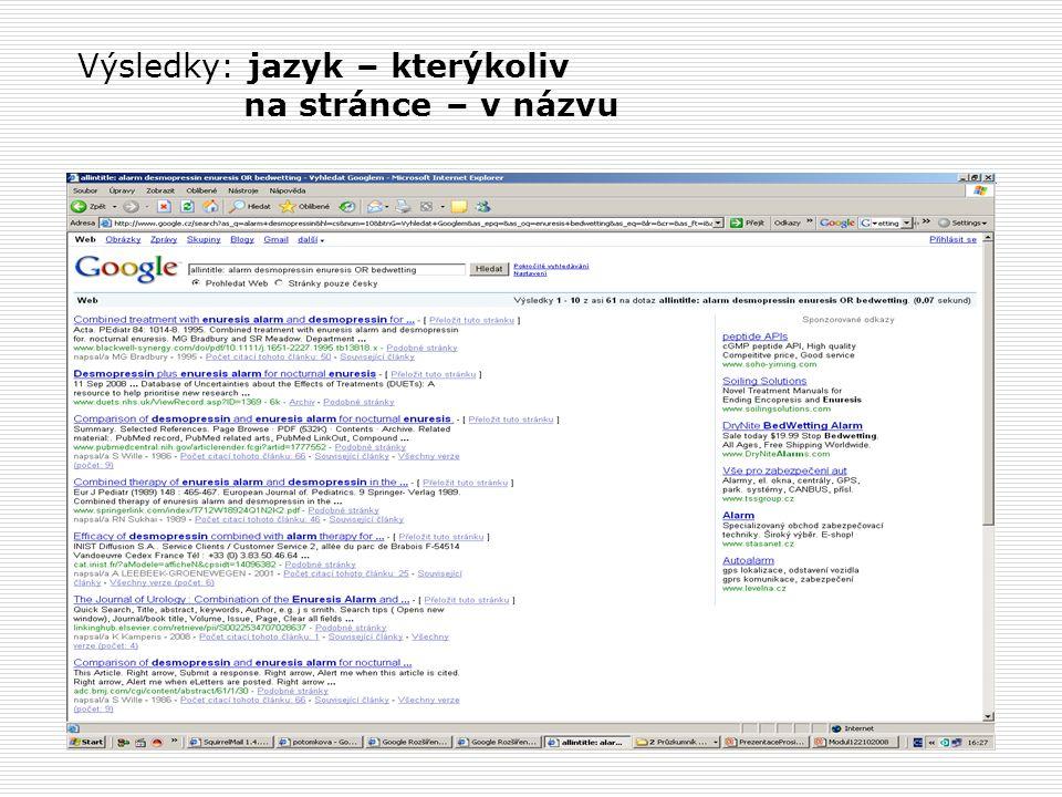 Výsledky: jazyk – kterýkoliv na stránce – v názvu
